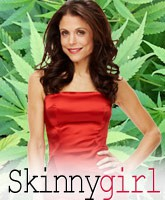 Bethenny Frankel: Skinnygirl Marijuana.