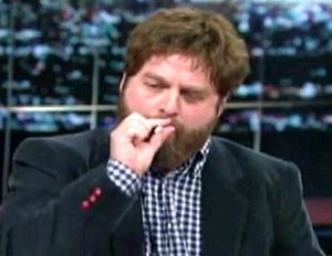 Zach Galifianakis smoking weed.