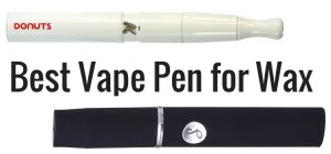 All Types of Wax Vape Pen Vaporizers for every Vape Lover: Vape Pens, Designer Haute Vape